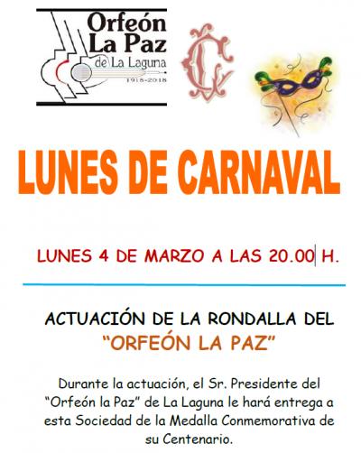 Lunes de Carnaval: Orfeón La Paz